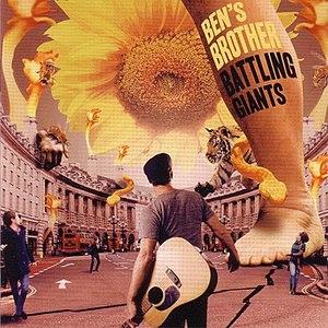 Ben's Brother альбом Battling Giants