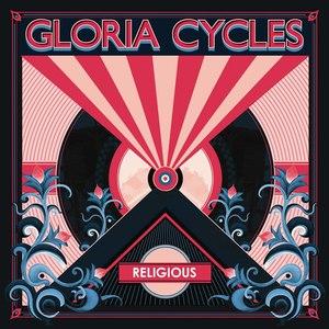 Gloria Cycles альбом Religious