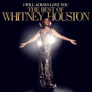 Whitney Houston альбом I Will Always Love You: The Best of Whitney Houston