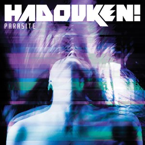 Hadouken! альбом Parasite