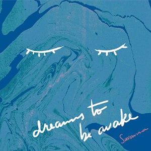 Savanna альбом Dreams To Be Awake