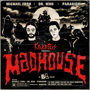 Karetus альбом Madhouse
