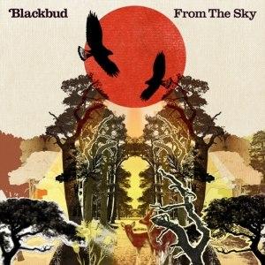 BlackBud альбом From the Sky