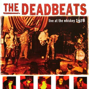 The Deadbeats альбом Live at the Whiskey 1978