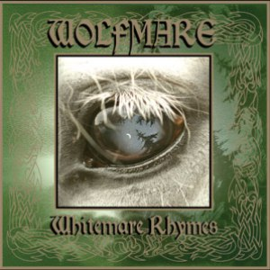Wolfmare альбом Whitemare Rhymes