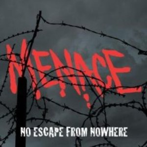 Menace альбом No Escape From Nowhere