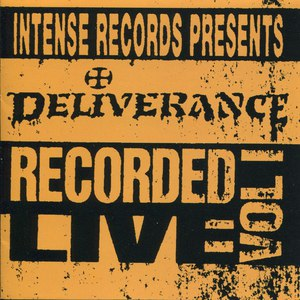 Deliverance альбом Intense Live Series Vol. 1