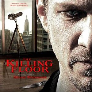 Michael Wandmacher альбом The Killing Floor (Original Motion Picture Soundtrack)