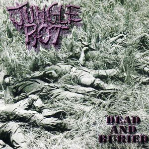Jungle Rot альбом Dead and Buried