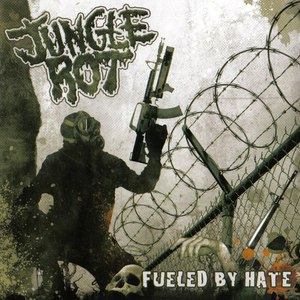 Jungle Rot альбом Fueled By Hate