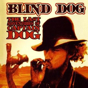Blind Dog альбом The Last Adventures of Captain Dog