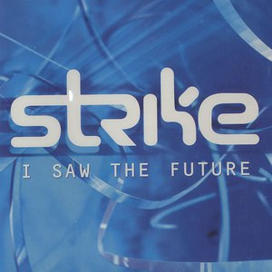 Strike альбом I Saw the Future