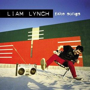 Liam Lynch альбом Fake Songs