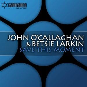 John O'Callaghan альбом Save this Moment