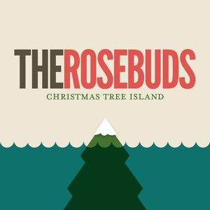 The Rosebuds альбом Christmas Tree Island