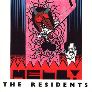 The Residents альбом Hell!