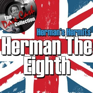 Herman's Hermits альбом Herman The Eighth - [The Dave Cash Collection]