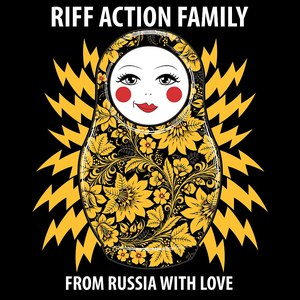Riff Action Family альбом From Russia With Love