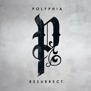 Polyphia альбом Resurrect