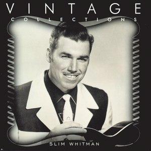 Slim Whitman альбом Vintage Collections