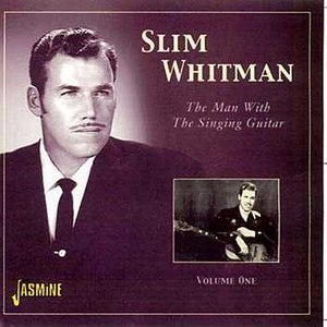 Slim Whitman альбом The Man With the Singing Guitar, Vol. 1