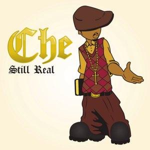 Che альбом Still Real