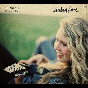 Sunday Lane альбом Bring Me Sunshine
