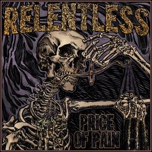 Relentless альбом Price of Pain