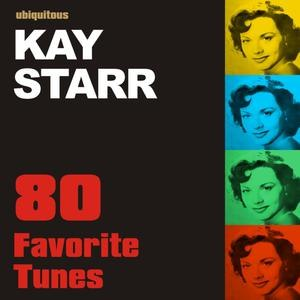 Kay Starr альбом 80 Favorite Tunes by Kay Starr