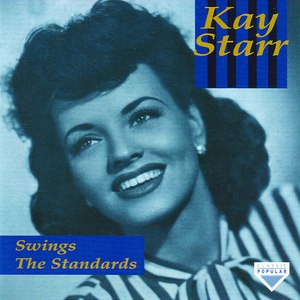 Kay Starr альбом Swings The Standards