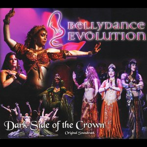 Paul Dinletir альбом Bellydance Evolution/Dark Side of the Crown