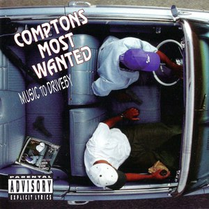 Compton's Most Wanted альбом Music To Driveby