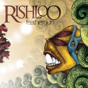 Rishloo альбом Feathergun