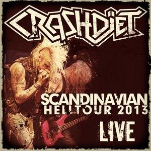 Crashdïet альбом Scandinavian Hell Tour 2013