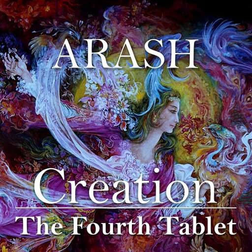 Arash альбом Creation - The Fourth Tablet