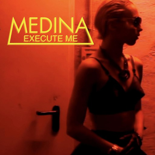 Medina альбом Execute Me