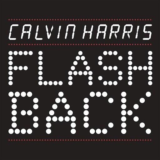 Calvin Harris альбом Flashback