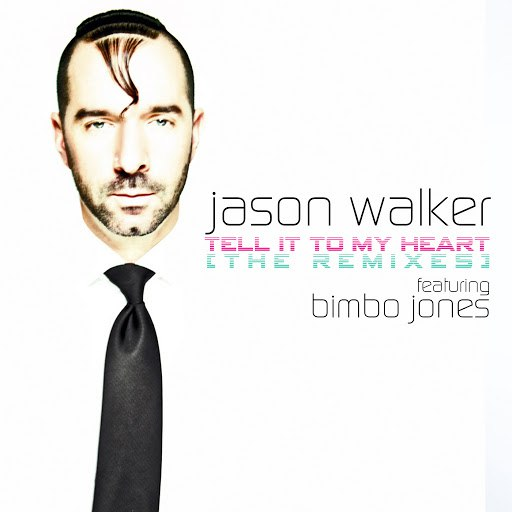 Jason Walker альбом Tell It to My Heart (Remixes)