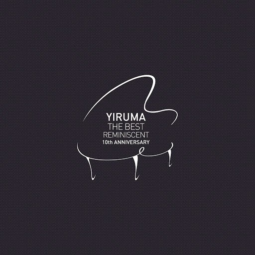 Yiruma альбом The Best - Reminiscent 10th Anniversary