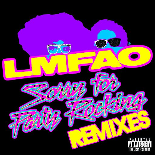LMFAO альбом Sorry For Party Rocking (Remixes)