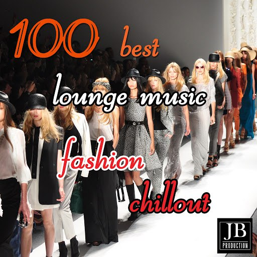 Fly Project альбом 100 Best Lounge Music Fashion Chillout