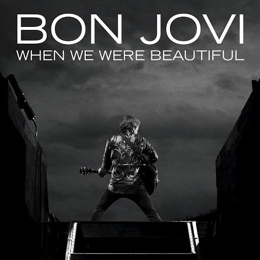 Bon Jovi альбом When We Were Beautiful