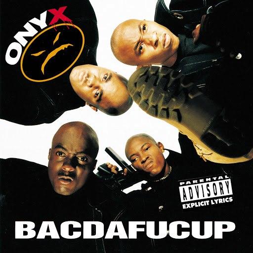 ONYX альбом Bacdafucup
