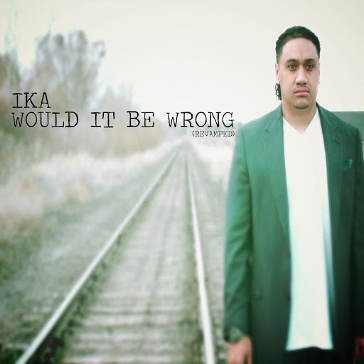 IKA album Would It Be Wrong Revamped