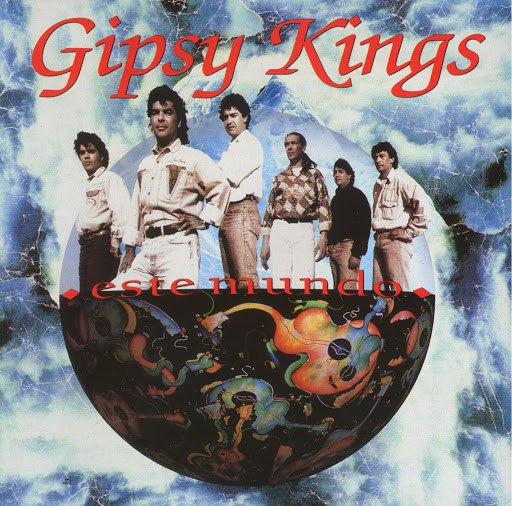 Gipsy Kings альбом Este Mundo