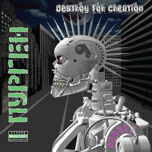 Пурген альбом Destroy For Creation (Разрушение Для Созидания)
