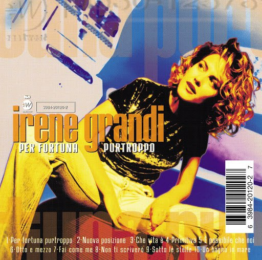 Irene Grandi альбом Per Fortuna Purtroppo