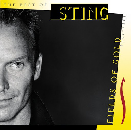 Sting альбом Fields Of Gold: The Best Of Sting 1984-1994