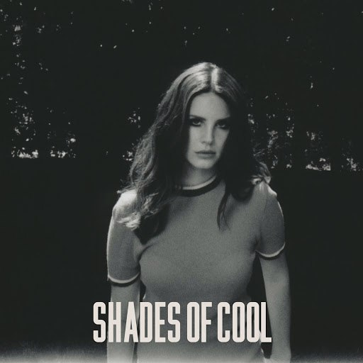 Lana Del Rey album Shades Of Cool