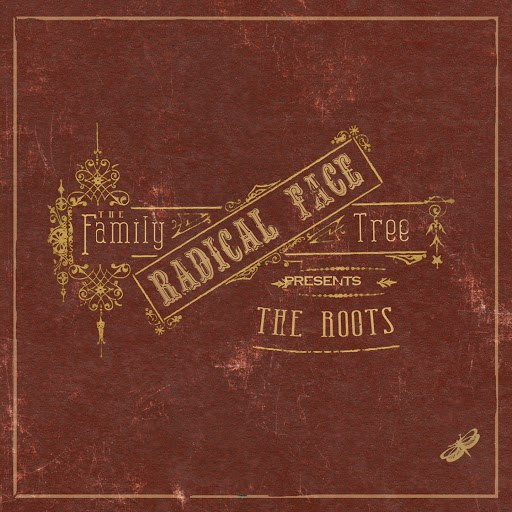 Radical Face альбом The Family Tree: The Roots